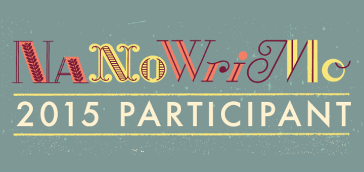 My Journey To NaNoWriMo 2015