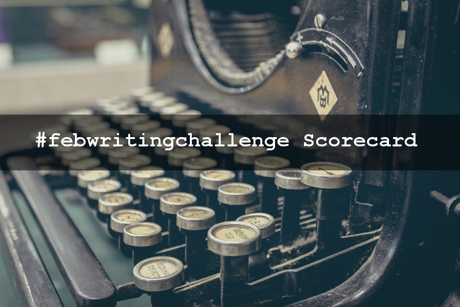 February Writing Scorecard