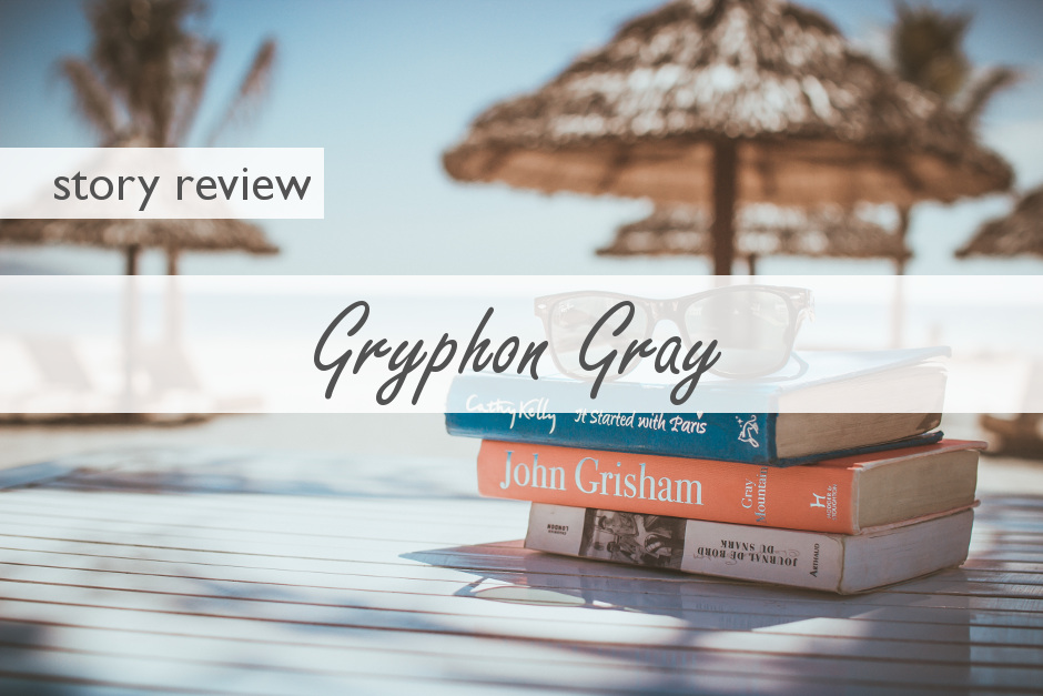 Gryphon Gray – A Review
