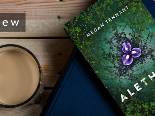 Aletheia by Megan Tennant – A Review